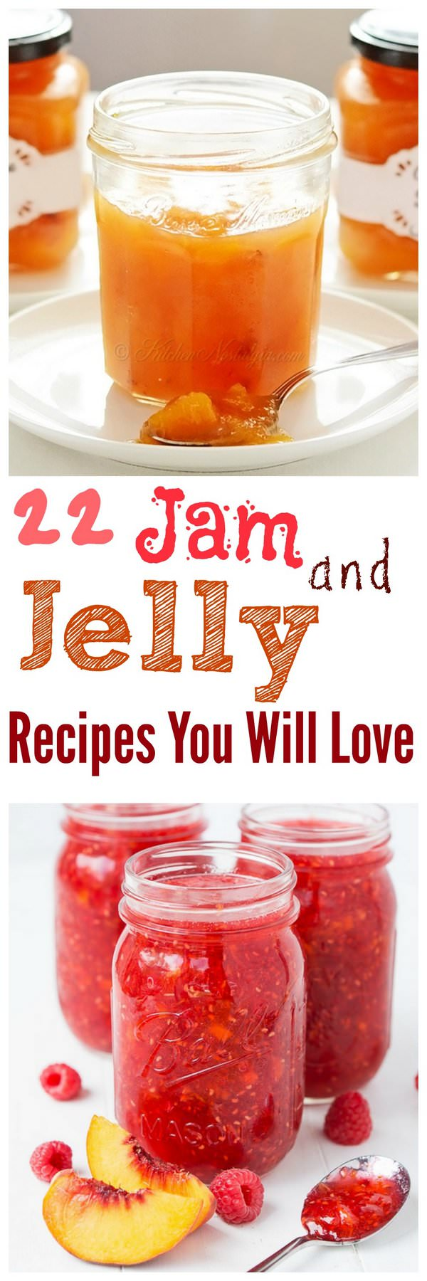 Learn about the 22 Homemade Jam and Jelly recipes that are perfect, taste great and you can't resist making!
