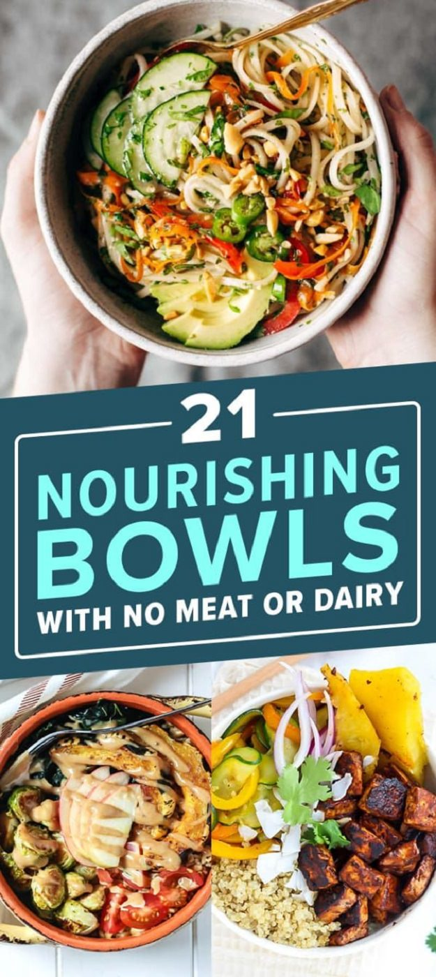 Check Out These 21 Hearty Nourishing Bowls With No Meat Or Dairy.